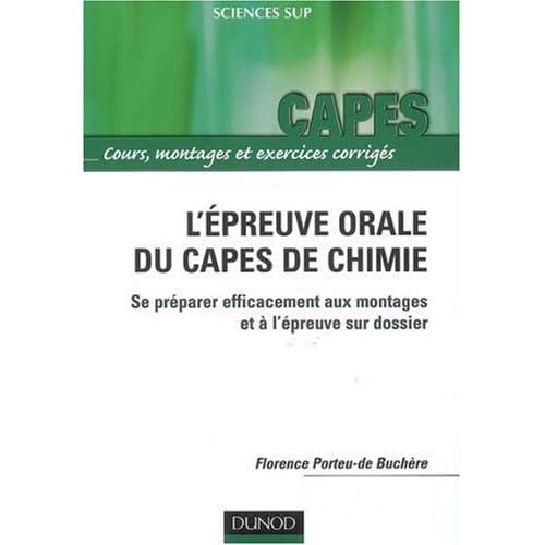 Capes/Agreg de chimie - L'épreuve orale du capes de chimie - Se préparer efficacement aux montages et à l'épreuve sur dossier