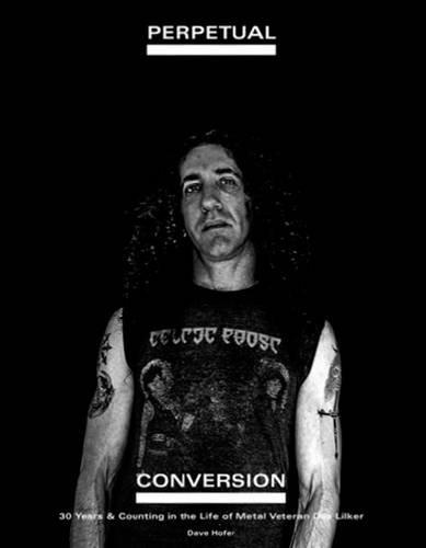 perpetual-conversion-30-years-counting-in-the-life-of-metal-veteran-dan-lilker