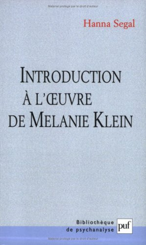 Introduction  l'oeuvre de Mlanie Klein