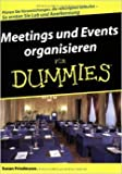 Meetings und Events organisieren fŸr Dummies ( 16. April 2008 )