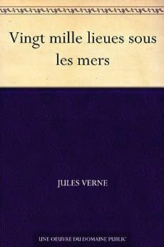 Vingt mille lieues sous les mers par [Verne, Jules]