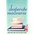 Desperate Measures (English Edition)