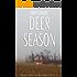 Deer Season (Ray Elkins Thriller Series)