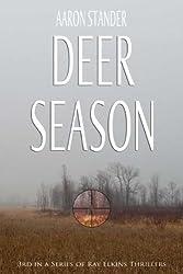 Deer Season (Ray Elkins Thriller Series) (English Edition)