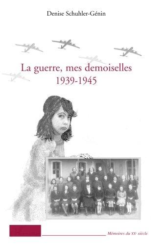 guerre-mes-demoiselles-1939-1945