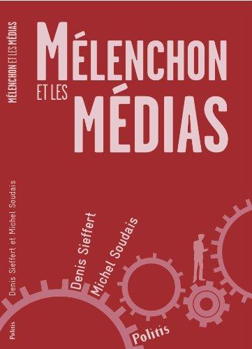 Mélenchon et les médias