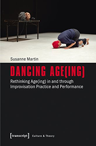 dancing-ageing-rethinking-ageing-in-and-through-improvisation-practice-and-performance-edition-kultu