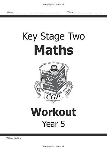 KS2 Maths Workout Book - Year 5 by Hartley, William (2001) Paperback
