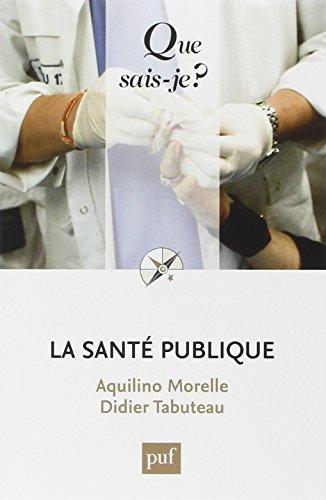La santé publique by Aquilino Morelle (2015-04-15)