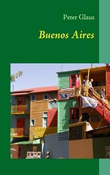 Buenos Aires: Reiseführer von [Glaus, Peter]
