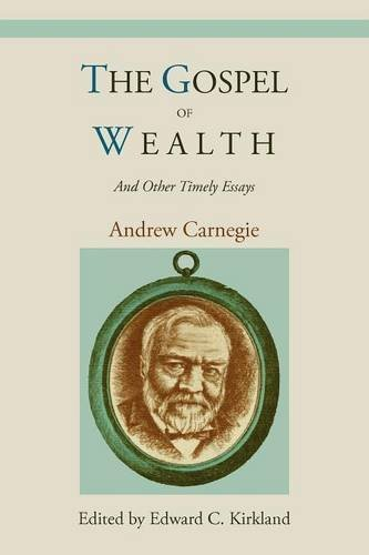 the-gospel-of-wealth-and-other-timely-essays-by-andrew-carnegie-2010-10-06