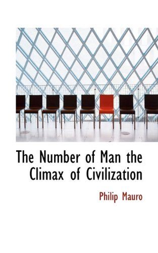 The Number of Man the Climax of Civilization