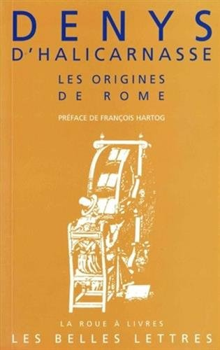 Les Antiquités romaines, Livres I et II : Les Origines de Rome