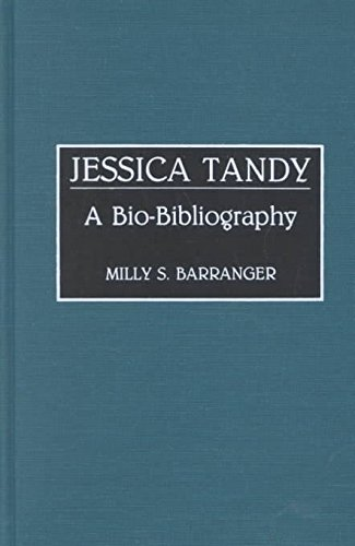 [Jessica Tandy: A Bio-Bibliography] (By: Milly S. Barranger) [published: November, 1991]