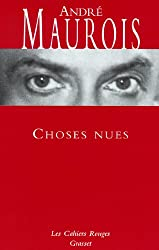 Choses nues : (*) (Les Cahiers Rouges)