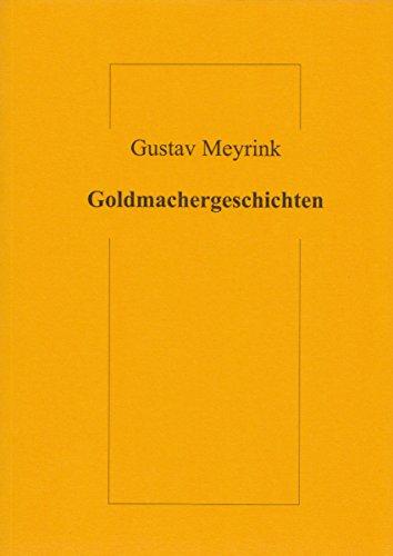 Goldmachergeschichten (Livre en allemand)