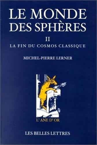 le-monde-des-spheres-tome-2-la-fin-du-cosmos-classique-lane-dor