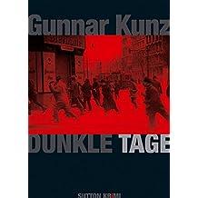 Dunkle Tage: Ein Kriminalroman aus dem Berlin der Weimarer Zeit