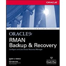 Oracle 9i RMAN Backup and Recovery.