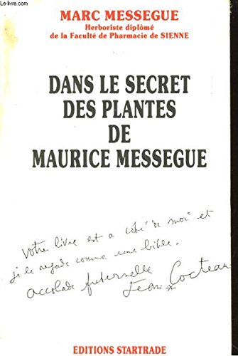 Dans le secret des plantes de Maurice Mességué