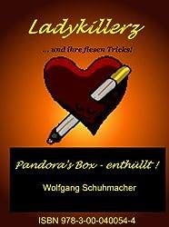 Ladykillerz: ...und ihre fiesen Tricks! Pandora's Box - enthüllt!
