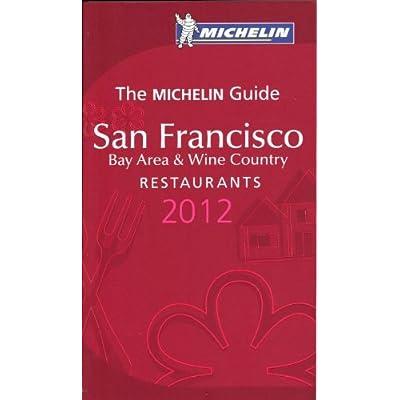 San Francisco 2012 Michelin Guide