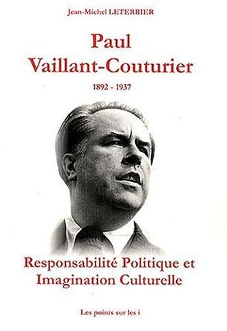 Paul Vaillant-Couturier 1892-1937