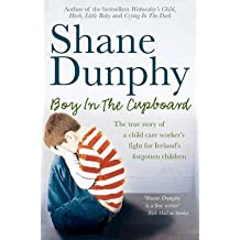 [Boy in the Cupboard] (By: Shane Dunphy) [published: March, 2010]