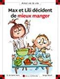 Max et Lili - Tome 114 : Max et Lili veulent bien manger...