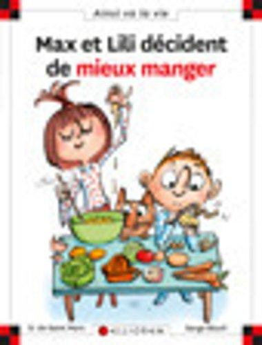 Max et Lili - Tome 114 : Max et Lili veulent bien manger par Dominique de Saint-Mars