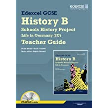 Edexcel GCSE History B: Schools History Project - Life in Germany (2C) Teacher Guide (Edexcel GCSE Schools History Project)