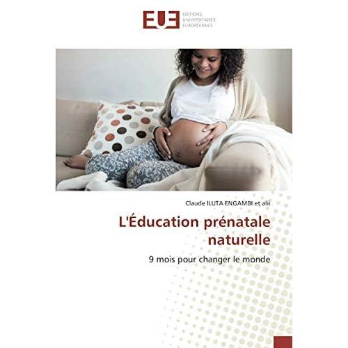 L'Éducation prénatale naturelle