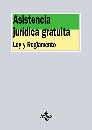Asistencia jurídica gratuita: Ley y reglamento (Derecho - Biblioteca De Textos Legales) por Editorial Tecnos