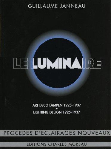 Le Luminaire 1925-1937 par Guillaume Janneau