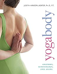 Yogabody: Anatomy, Kinesiology, and Asana