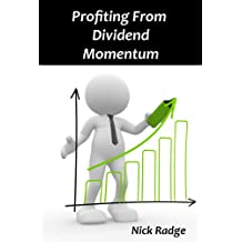 Profiting from Dividend Momentum (English Edition)