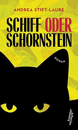 Schiff oder Schornstein: Roman