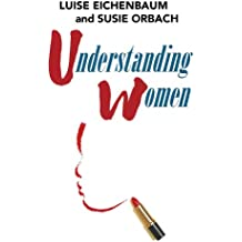 Understanding Women: A Feminist Psychoanalytic Approach (English Edition)