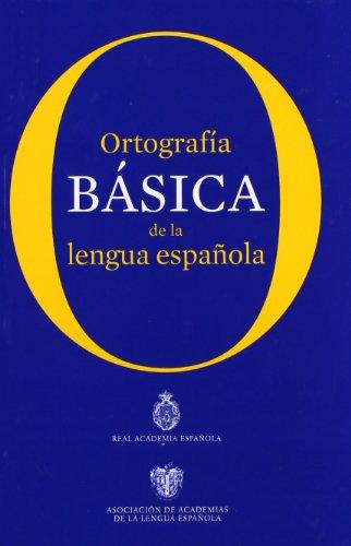 Ortografía básica de la lengua española (Varios)