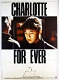 Charlotte For Ever - 1986 - Serge Gainsbourg, Charlotte Gainsbourg - 116x158cm - AFFICHE ORIGINALE DE CINEMA