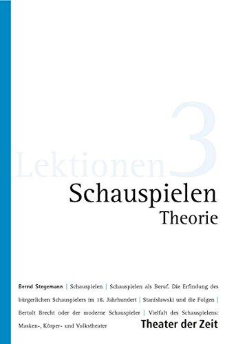 Schauspielen Theorie (Lektionen)