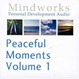 Peaceful Moments: v. 1: Four Power Naps Hypnosis Sessions