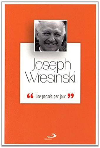 Joseph Wresinski : Une pense par jour