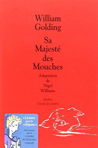 Sa majeste des mouches - Adaptation Theatre