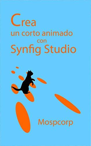 Crea un corto animado con Synfig Studio (Aprender animación en el mundo libre nº 5) por Mospcorp