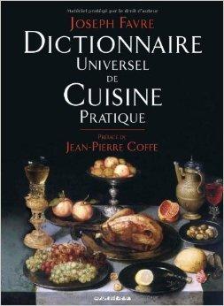 dictionnaire-universel-de-cuisine-pratique-de-joseph-favre-7-octobre-2010