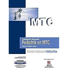 Tratamiento integrado. Pediatría en MTC: Materiales Académicos de Medicina China
