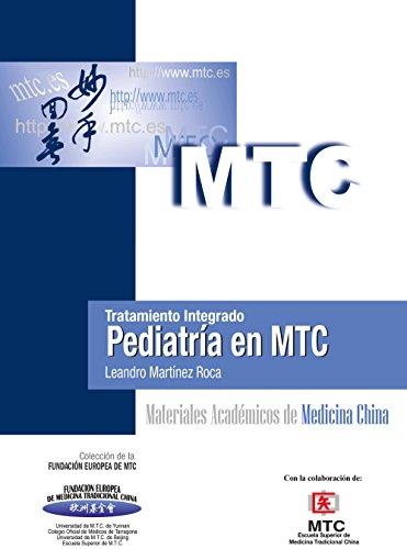 Descargar Libro Tratamiento integrado. Pediatría en MTC: Materiales Académicos de Medicina China de Leandro Martínez Roca