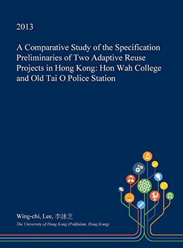 a-comparative-study-of-the-specification-preliminaries-of-two-adaptive-reuse-projects-in-hong-kong-h