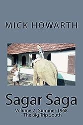 Sagar Saga: Volume 2 : Summer 1968 - The Big Trip South